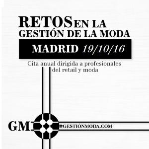 Los retos en la Gestión de la Moda, a debate el 19 de octubre en Madrid