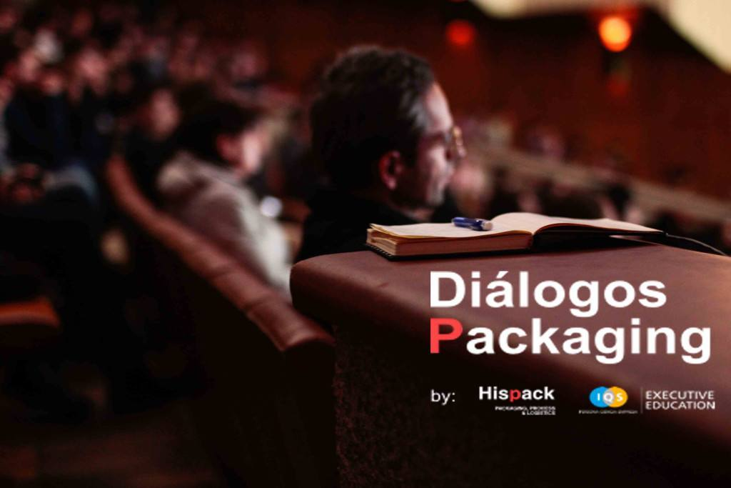 """Diálogos sobre packaging"", espacio para el debate de Hispack 2018 e IQS Executive Education"