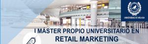 La Universidad de Málaga, presenta su Máster Propio en Retail Marketing