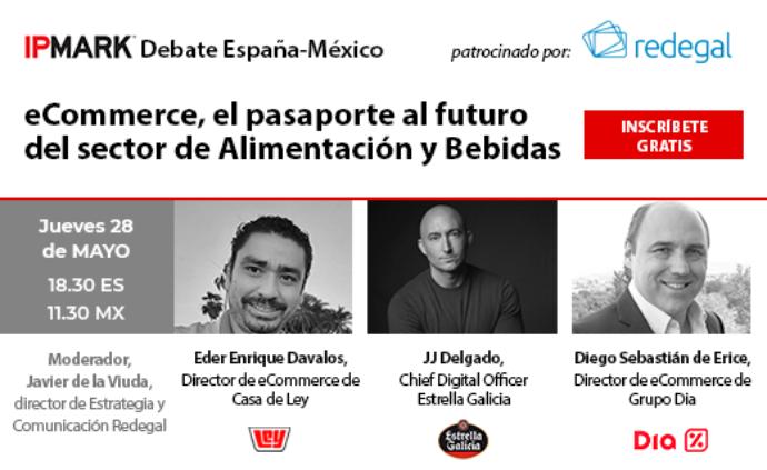 D/A Retail te invita al Debate España-Latam Redegal 'E-commerce, el pasaporte al futuro del sector de Alimentación y Bebidas'